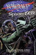 Astronauts in Trouble Space 1959 TPB (2000) 1A-1ST