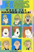 3 Geeks When the Hammer Falls TPB (2001 3 Finger Prints) 1-1ST