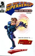 Who Wants To Be A Superhero Feedback Preview FCBD (2007) 0