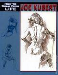 Joe Kubert How to Draw from Life SC (2009) 1-1ST