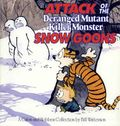 Attack of the Deranged Mutant Killer Monster Snow Goons TPB (1992 Andrews McMeel) A Calvin and Hobbes Collection 1st Edition 1-1ST