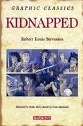 Graphic Classics: Kidnapped GN (2007 Barron's) 1-1ST