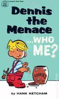 Dennis the Menace Who Me? PB (1963 Fawcett Crest Books) 1-REP