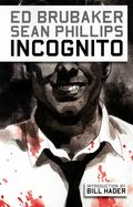 Incognito TPB (2009 Marvel/Icon) 1-1ST