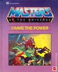 Masters of the Universe I Have the Power HC (1985 Western) A Golden Book 1-1ST