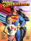MAD About Super Heroes TPB (2002) 1-REP