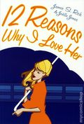 12 Reasons Why I Love Her GN (2006 Oni Press) 1st Edition 1-REP