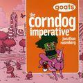 Goats Corndog Imperative TPB (2009) 1-1ST