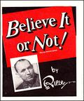 Believe It or Not! by Ripley (1929) 1941
