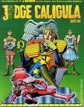 Judge Caligula TPB (1982 Titan Books) The Chronicles of Judge Dredd 1-1ST