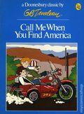 Call Me When You Find America TPB (1973 Doonesbury Classic) 1-REP