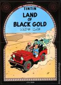 Adventures of Tintin Land of Black Gold GN (1975 LBC) 1-REP