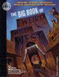 Big Book of the Weird Wild West TPB (1998 Paradox Press) 1-1ST