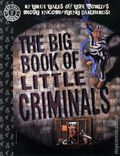 Big Book of Little Criminals TPB (1996) 1-1ST