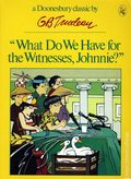 What Do We Have for the Witness, Johnnie? TPB (1975 Holt, Rinehart and Winston) A Doonesbury Book/Doonesbury Classic 1-REP