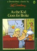 As the Kid Goes for Broke TPB (1977 Doonesbury Classic) 1-REP