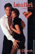 Lois and Clark HC (1996 Prima) A Superman Novel 1-1ST