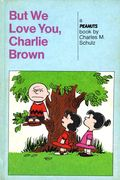 But We Love You, Charlie Brown HC (1959) 1-1ST