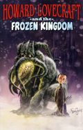 Howard Lovecraft and the Frozen Kingdom GN (2009 Arcana) 1st Edition 1-1ST