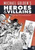 Michael Golden's Heroes and Villains Sketchbook HC (2008) 1A-1ST
