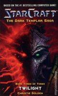 StarCraft The Dark Templar Saga PB (2007-2009 A Pocket Books Novel) 3-1ST