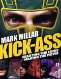 Kick-Ass Creating the Comic Making the Movie SC (2010 Titan) 1-1ST