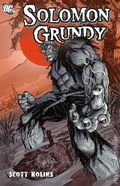 Solomon Grundy TPB (2010 DC) 1-1ST