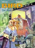 Bird The Mask HC (2003 SAF Comics) 1-1ST