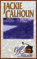 Off Season SC (2000 A Bella Books Novella) By Jackie Calhoun 1-1ST