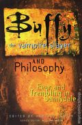 Buffy The Vampire Slayer and Philosophy SC (2003) 1-1ST