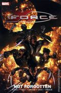 X-Force TPB (2008-2010 3rd Series Collections) By Kyle and Yost 3-1ST