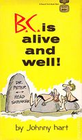 B.C. Is Alive and Well PB (1969 Fawcett Gold Metal) 1-1ST
