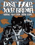 Don't Hold Your Breath HC (2010) 1-1ST