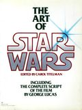 Art of Star Wars SC (1979-1983 Del Rey Books) Episodes IV-VI 1st Edition 1-1ST