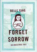 Forget Sorrow An Ancestral Tale HC (2010 W.W. Norton) 1-1ST