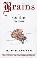 Brains A Zombie Memoir SC (2010) 1-1ST