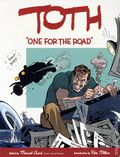 Toth One for the Road TPB (2000) 1-1ST