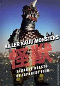 Killer Kaiju Monsters HC (2009 Goliga Books, Inc.) Strange Beasts of Japanese Film 1-1ST