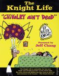 Knight Life Chivalry Ain't Dead TPB (2010 Grand Central) 1-1ST