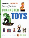 Hake's Price Guide to Character Toys SC (2004 Gemstone) 5th Edition 1-1ST