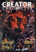 Creator Chronicles: George Perez DVD (2007) DVD#2