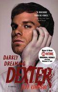 Darkly Dreaming Dexter SC (2004 Vintage Books Novel) 1-REP