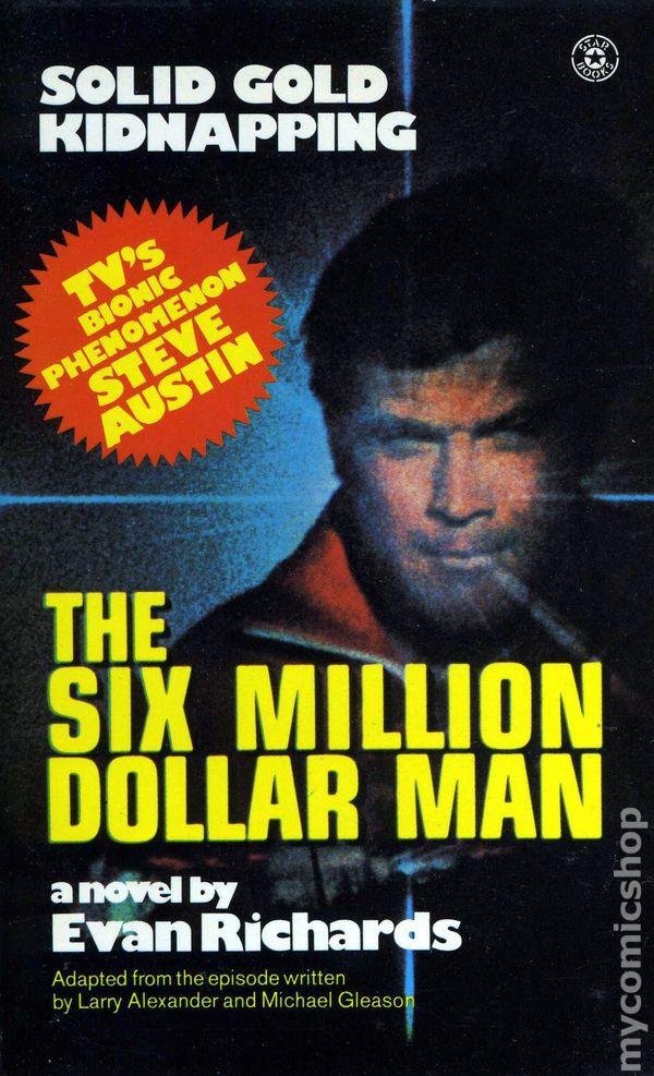 Six Million Dollar Man Solid Gold Kidnapping Pb  1st