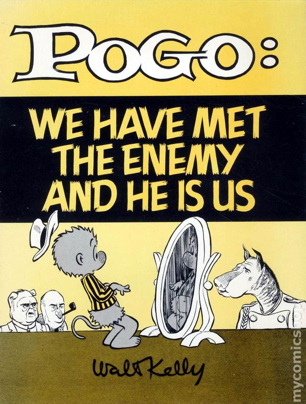 Image result for pogo we have met the enemy and he is us (1972)