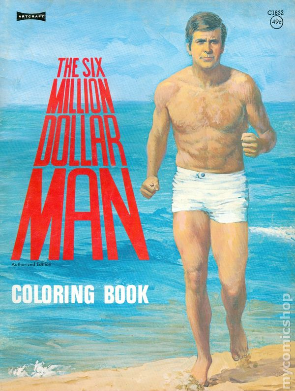 - Six Million Dollar Man Coloring Book (1974) Comic Books