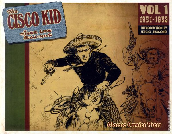 Cisco Kid TPB 2011 Classics Comics Press 1 1ST