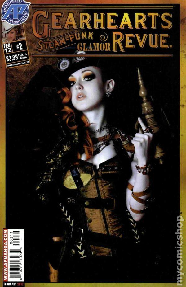 Gearhearts Steampunk Glamor Revue #12   NEW!!!