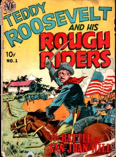 Teddy Roosevelt And His Rough Riders 1950 Comic Books