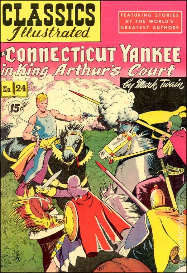 Classics Illustrated 024 A Yankee In King Arthur S Court Comic Books In Illustrated Book