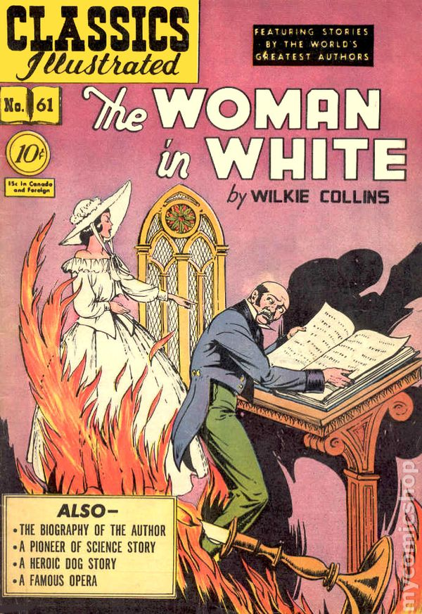Classics Illustrated 061 The Woman In White 1949 Comic Books Comic Books In Illustrated Book